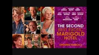 The Second Best Exotic Marigold Hotel (2015) (Trailer Music)