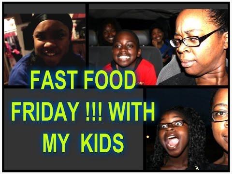 "''FAST FOOD FRIDAAAYYY !!"""".. WITH MY KIDS ;-)"