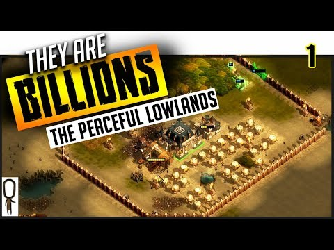 PEACEFUL LOWLANDS (New Unlocked Map) - They Are BILLIONS - Part 1 - Gameplay Lets Play Walkthrough