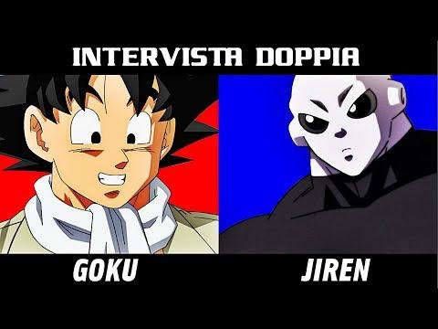 INTERVISTA DOPPIA - GOKU E JIREN [DRAGON BALL SUPER]