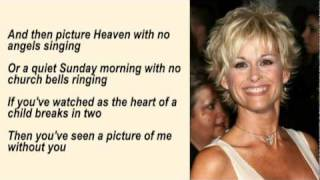 Lorrie Morgan - A Picture Of Me Without You with Lyrics