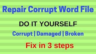 How to Repair Coŗrupt Word File in 3 Steps?