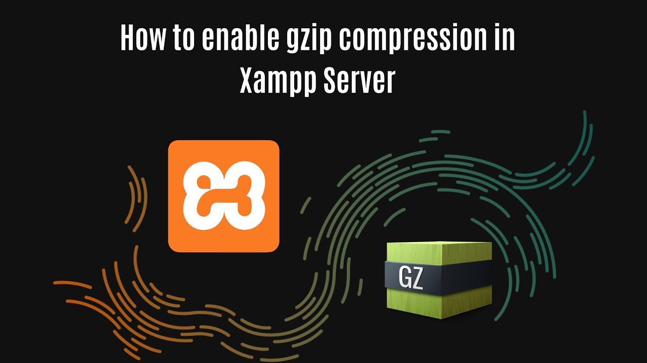 How to enable gzip compression in Xampp Server | Our Code World