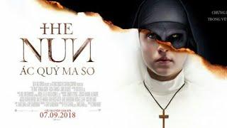 THE NUN:ÁC QUỶ MA SƠ Trailer #5