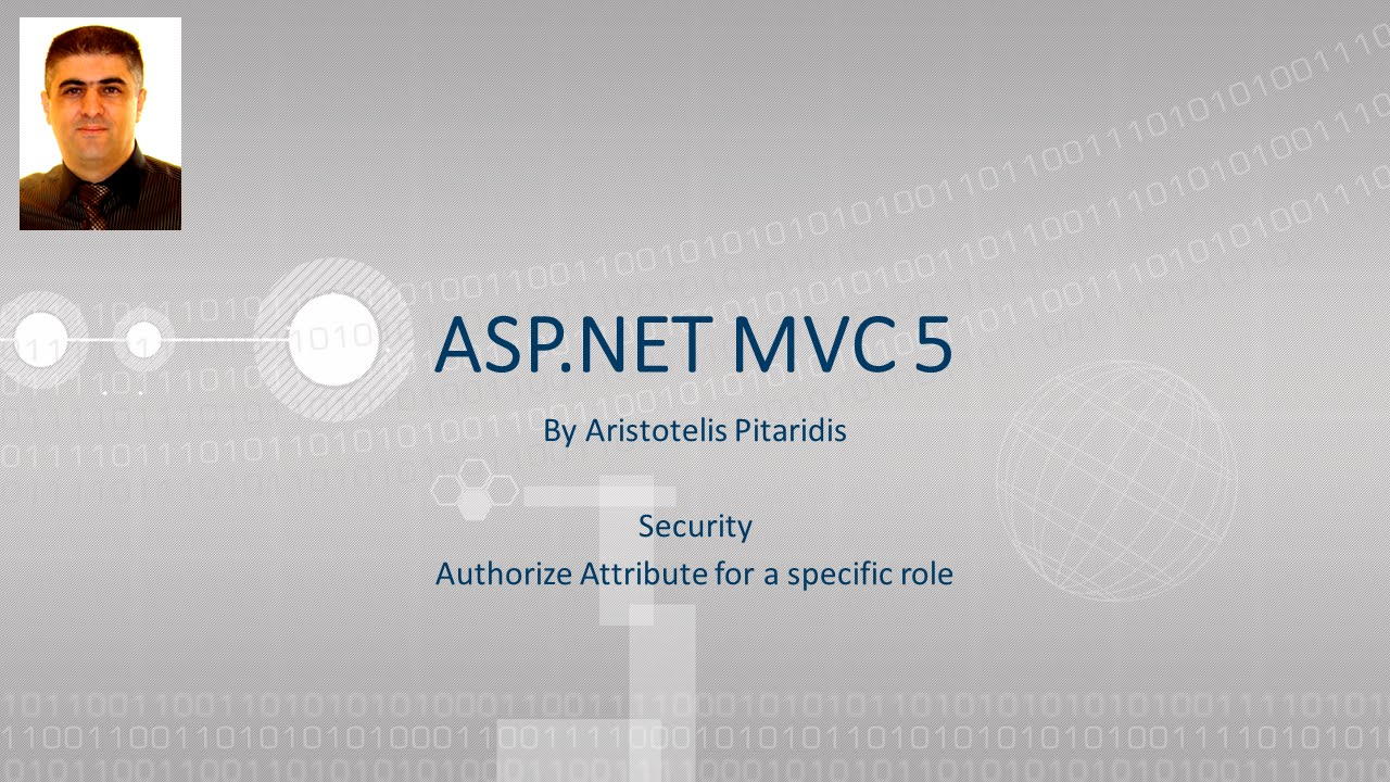 ASP NET MVC 5 : 4 4 Security - Authorize Attribute for a specific role