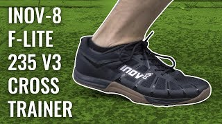 inov-8 F-Lite 235 V3 Cross Training Shoe Review
