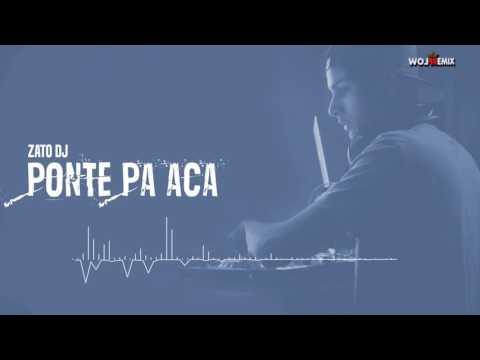 Zato Dj Ponte Pa Acá (Mundo Dj Argentina 2016)