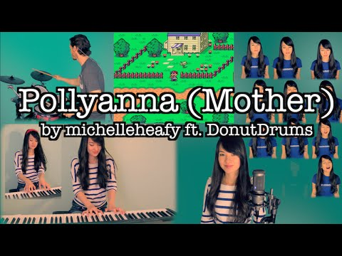 Pollyanna (I Believe in You) Mother/EarthBound Medley | Michelle Heafy, DonutDrums Cover