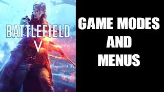 BFV Battlefield 5 Quick Start Beginners Guide To Game Modes, Menus & Server Browser