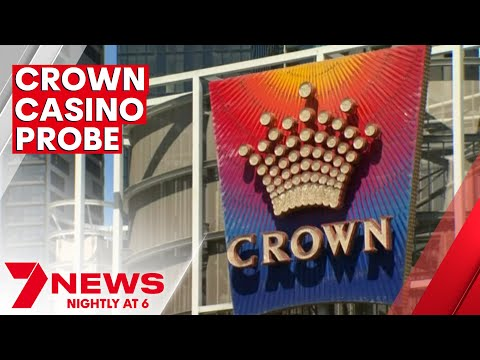 Melbourne's Crown Casino is facing new questions as Victoria launches a royal commission | 7NEWS