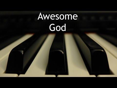 Awesome God  piano instrumental