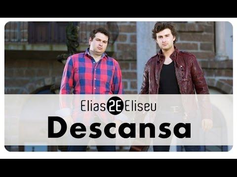Elias e Eliseu-DESCANSA (SINGLE) 2012