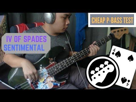 IV OF SPADES - SENTIMENTAL (BASS + TABS | MYX | NEW PBASS)