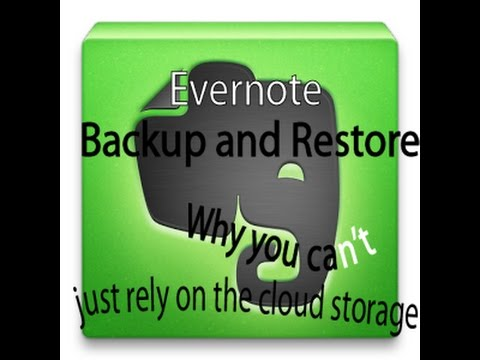 Evernote Backup and Restore - Why you shouldn't just rely on the cloud  storage