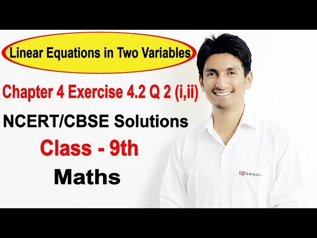 chapter 4 Linear Equations in Two Variables class 9 maths ncert solutions | Exercise 4.2 q 2 (i,ii)