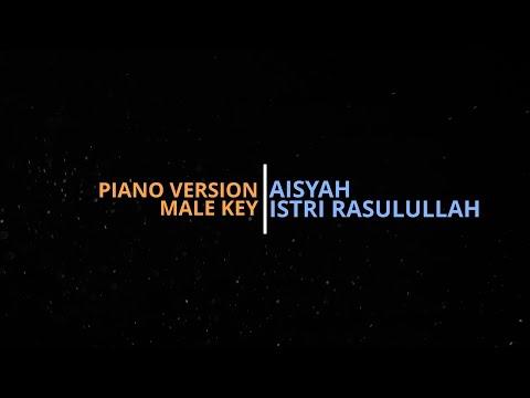 aisyah-istri-rasulullah---lirik-versi-ustadz-yusuf-subhan---(male-key)-piano-version-karaoke