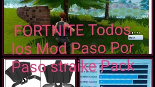 FORTNITE All Mods Step by Step Straike Pack Dominator☝️👍👍
