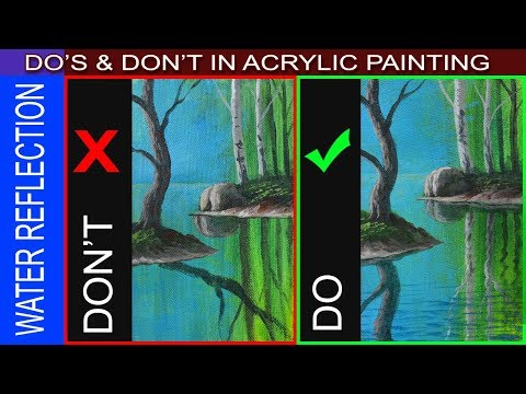 Do's and Don't on Painting Water Reflections in Step by Step Acrylic Tutorial for Beginners