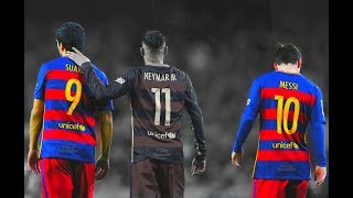 vuclip MSN - THE END... ● Messi, Suarez, Neymar ● The Greatest Football Trio