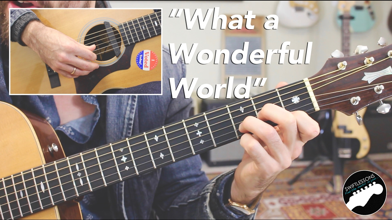 louis armstrong what a wonderful world complete guitar lesson rh youtube com Guitar Store Guitar Rock Guitar