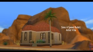 Sims 4 Speed Build: Artist Villa