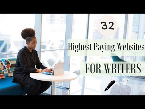 32 Highest Paying Websites For Writers | (MONEY MONDAY)