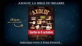 bande annonce de l'album Axolot T.1