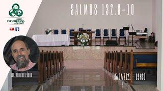 Reflexão: Salmos 132.8-10 - IPT