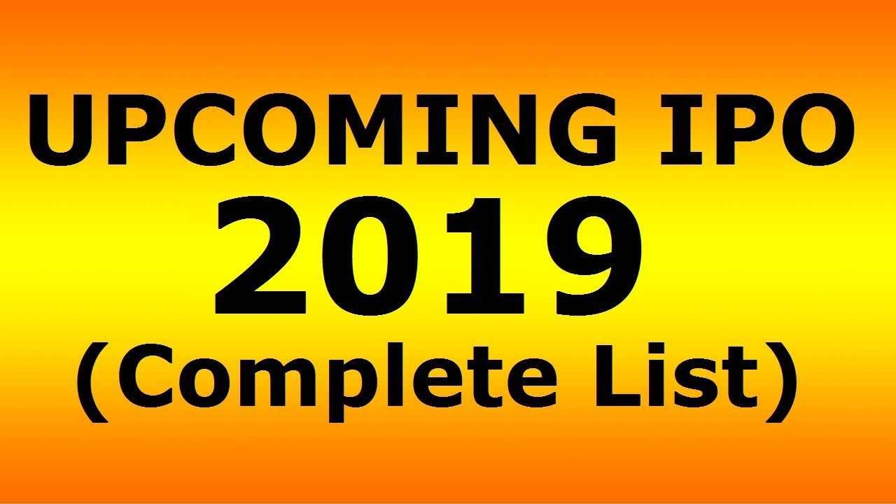 List of Upcoming IPOs in India (2019)