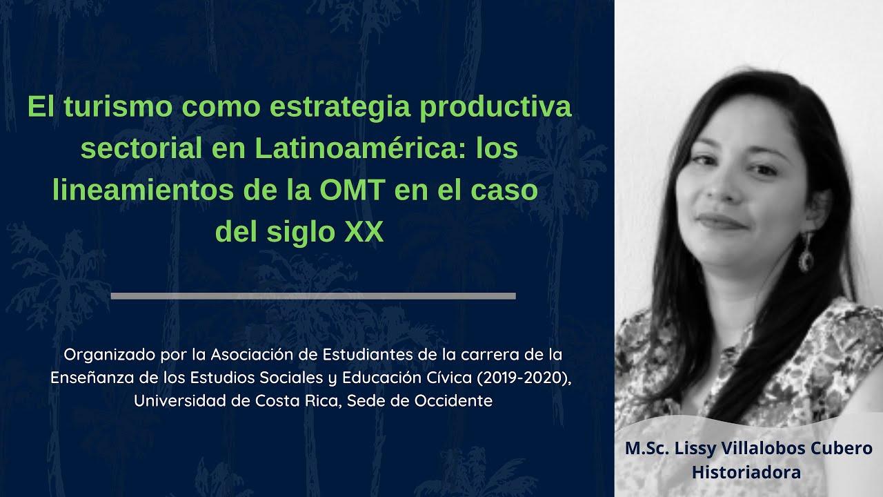 El turismo como estrategia productiva sectorial en Latinoamérica: los lineamientos de la OMT