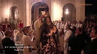 TRANI - Solennità della B.V. MARIA ADDOLORATA - 70° anniversario dell'Incoronazione