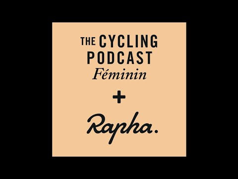 The Cycling Podcast Féminin |Episode 12 | 16 May 2017
