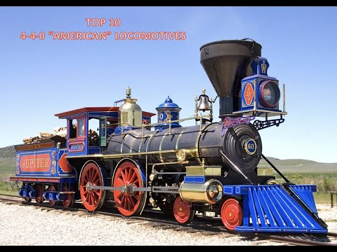 Top Ten 4-4-0 Type Steam Locomotives