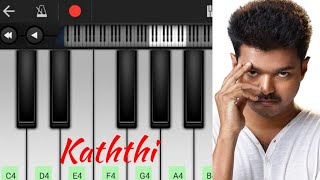 Kaththi theme | Piano Cover | Perfect piano apk