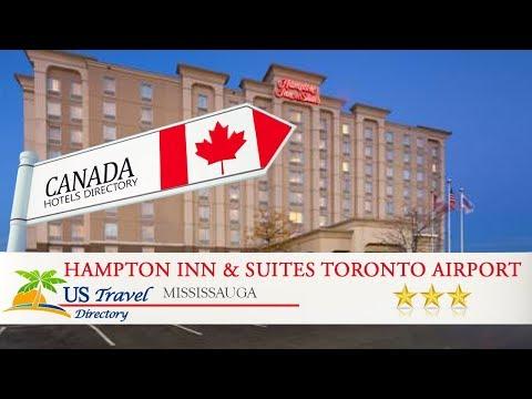 Hampton Inn & Suites Toronto Airport Ontario - Mississauga Hotels, Canada