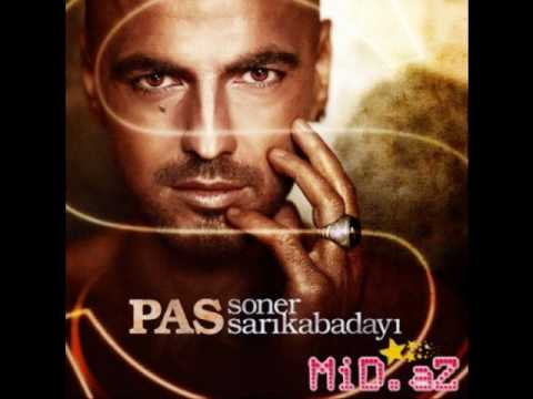 Soner Sarikabadayi - Pas