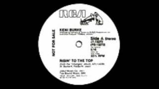 "Keni Burke - Rising To The Top (12"" Version)"