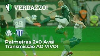 Palmeiras x Avaí - Campeonato Brasileiro 2019 - TRANSMISSÃO AO VIVO!