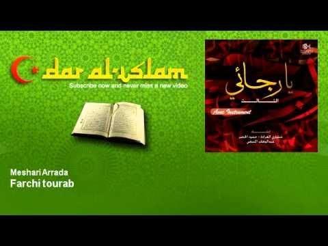 Meshari Arrada - Farchi tourab - Dar al Islam