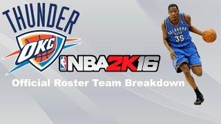 NBA 2k16 Official Roster Breakdown- Oklahoma City Thunder