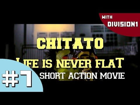 Life is never flat - Short Action Movie
