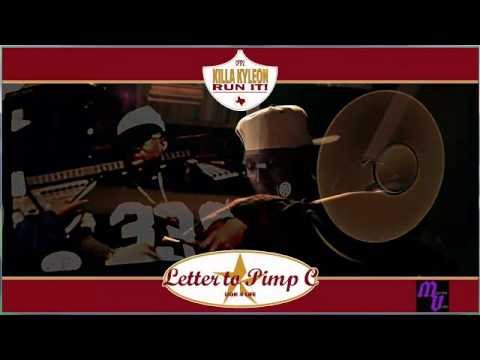 KILLA KYLEON - LETTER TO PIMP C VIDEO SCREWED & CHOPPED