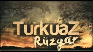 TurkuaZ - Rüzgar ( 2014 )