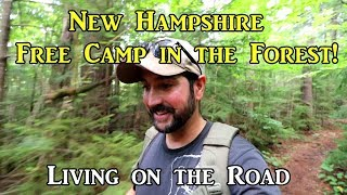 #VanLife - New Hampshire Free Forest Camping - #LivingOnTheRoad