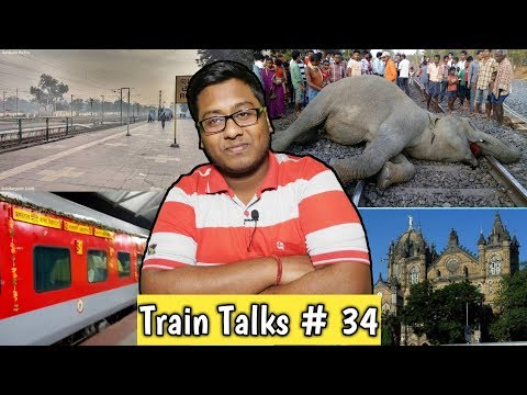 Train Talks #34 Rajdhani Express , Mumbai Suburban and CST make over
