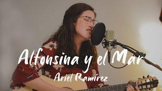 Alfonsina Y El Mar - Ariel Ramírez (Natalia Restrepo Cover)