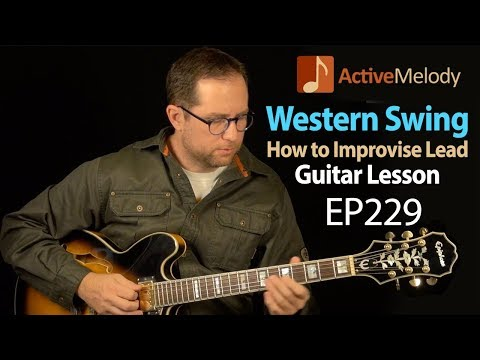 How To Improvise Melodic Lead Western Swing Style - Western Swing Guitar Lesson - EP229