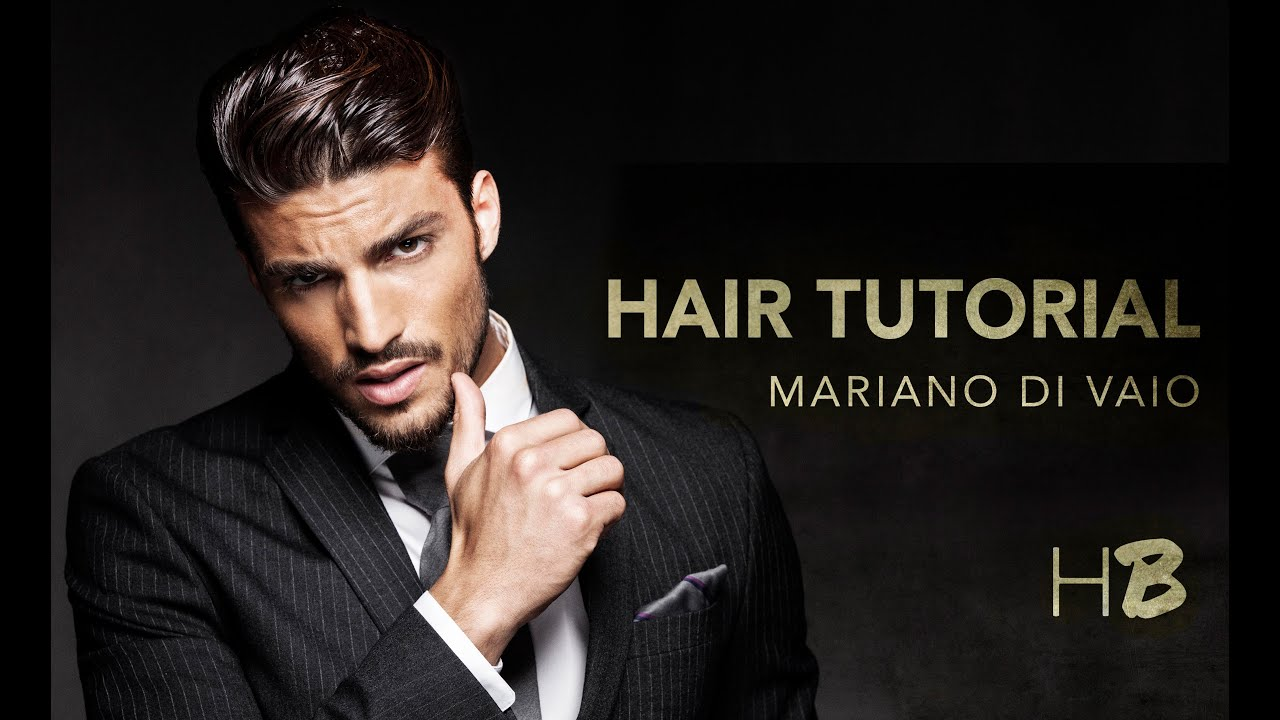 Mariano Di Vaio Hair Tutorial New Youtube
