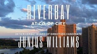 Junius Williams - Riverbay Board of Directors Candidate 2019
