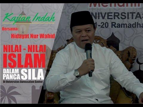 Kajian Indah Bersama Ust Hidayat Nur Wahid  - Nilai - Nilai Islam dalam Pancasila